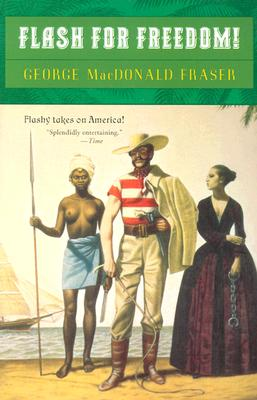 Flash for Freedom By Fraser, George MacDonald